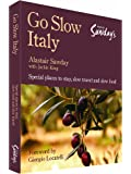Go Slow Italy (Alastair Sawday's Special Places to Stay)