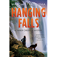 Hanging Falls: A Timber Creek K-9 Mystery (English Edition)
