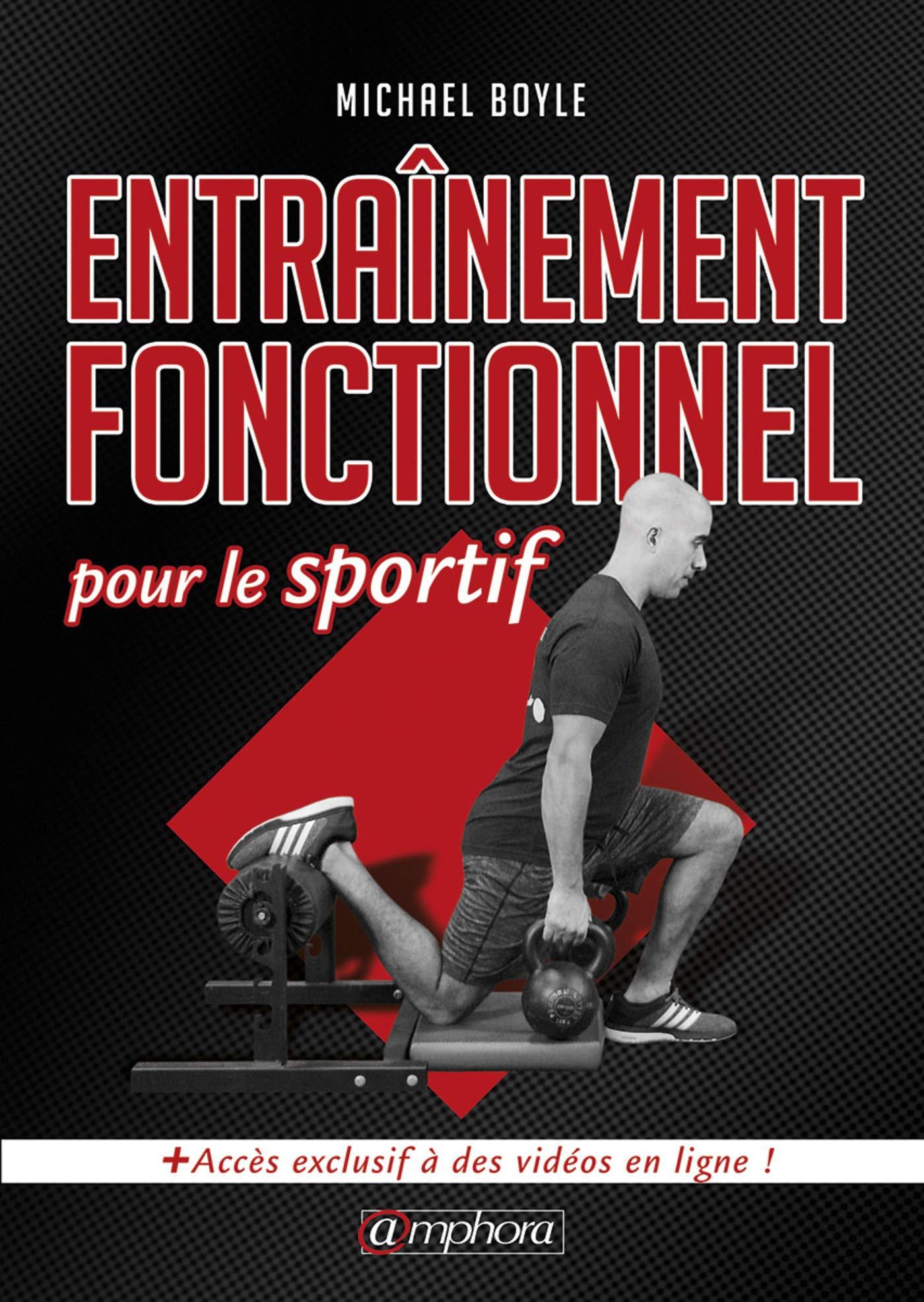 Entraînement fonctionnel pour le sportif: Amazon.es: Boyle ...