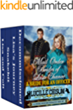 The Mail Order Brides of Last Chance: A Bride for An Officer (A 4-Book Western Romance Box Set)