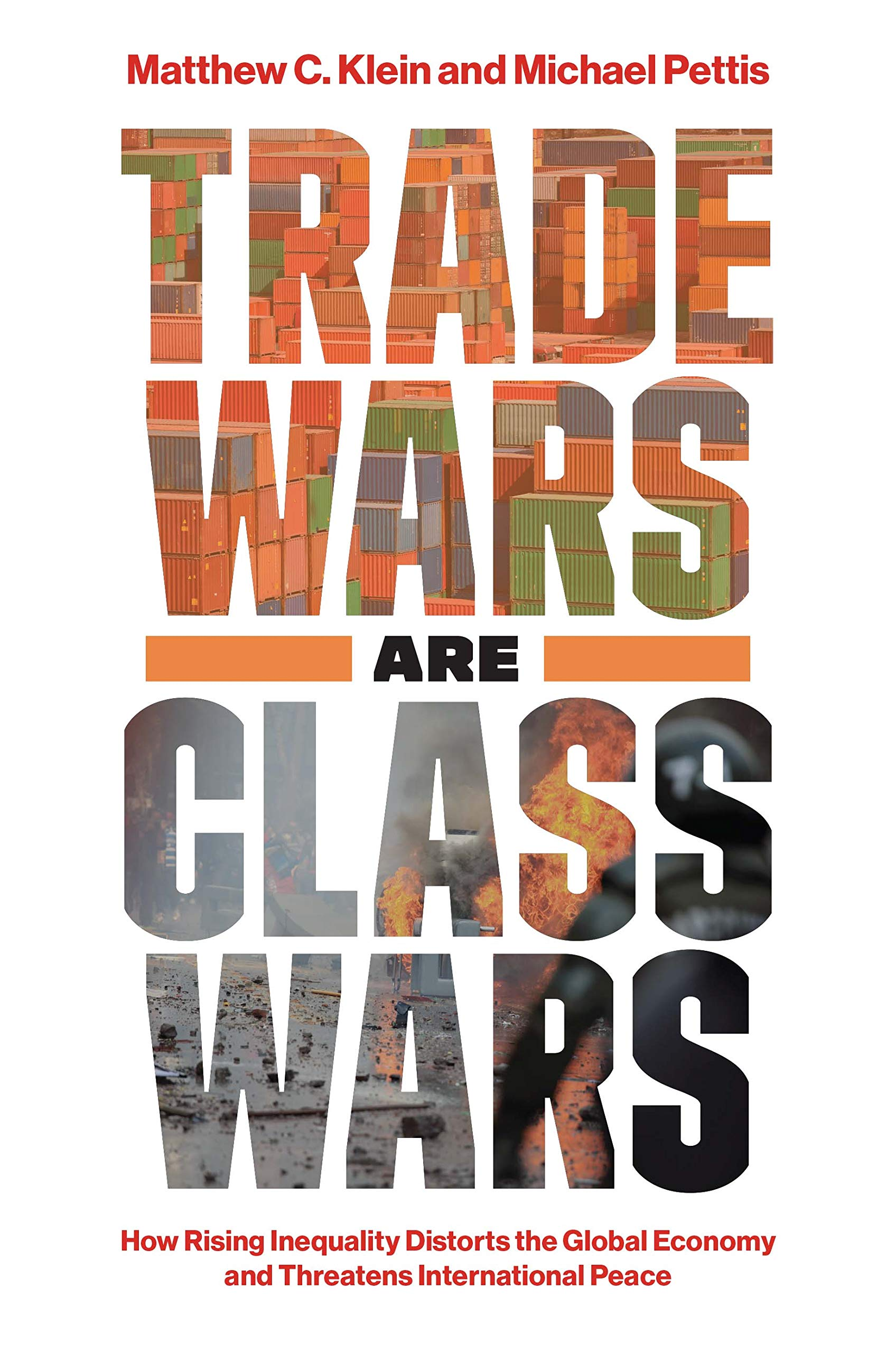 Trade Wars Are Class Wars: How Rising Inequality Distorts the ...