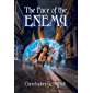 The Face of the Enemy (Schooled In Magic Book 23)