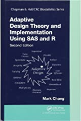 Adaptive Design Theory and Implementation Using SAS and R (Chapman & Hall/CRC Biostatistics Series) Hardcover