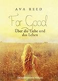 For Good – Über die Liebe und das Leben