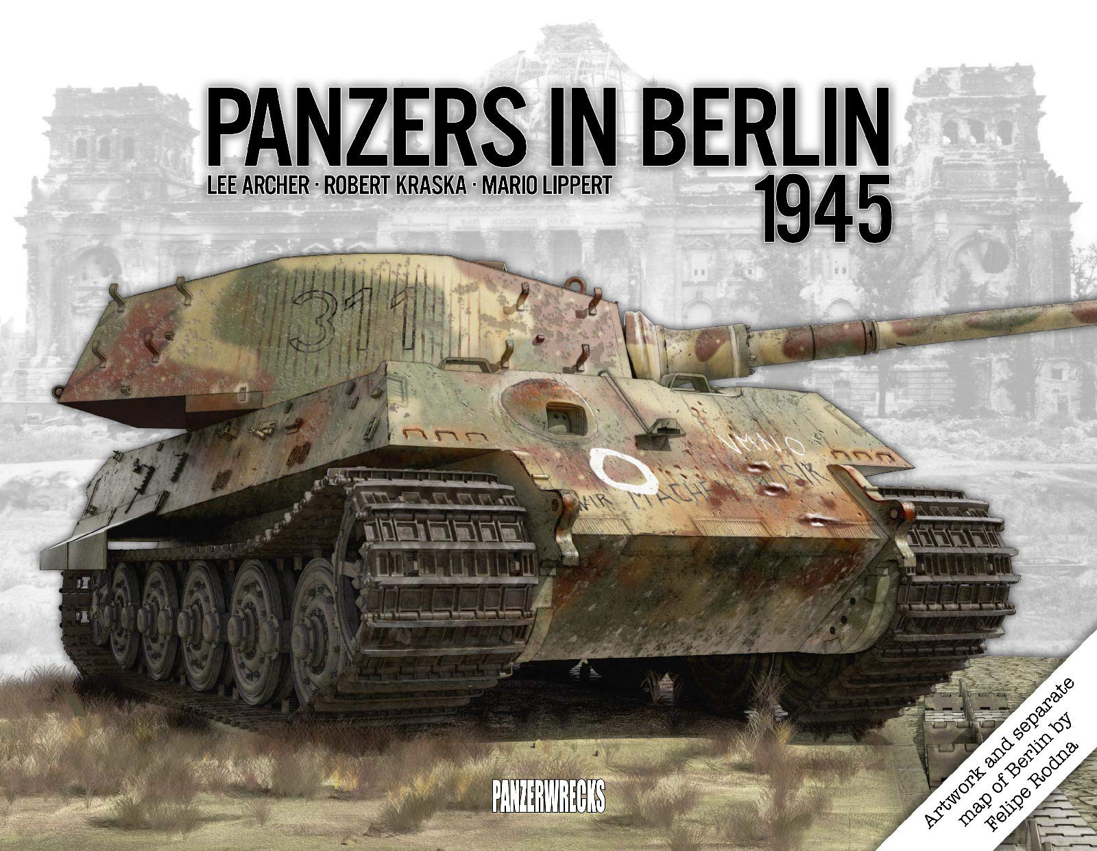 Panzers in Berlin 1945 by Panzerwrecks