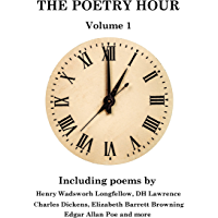 The Poetry Hour - Volume 1: Time For The Soul