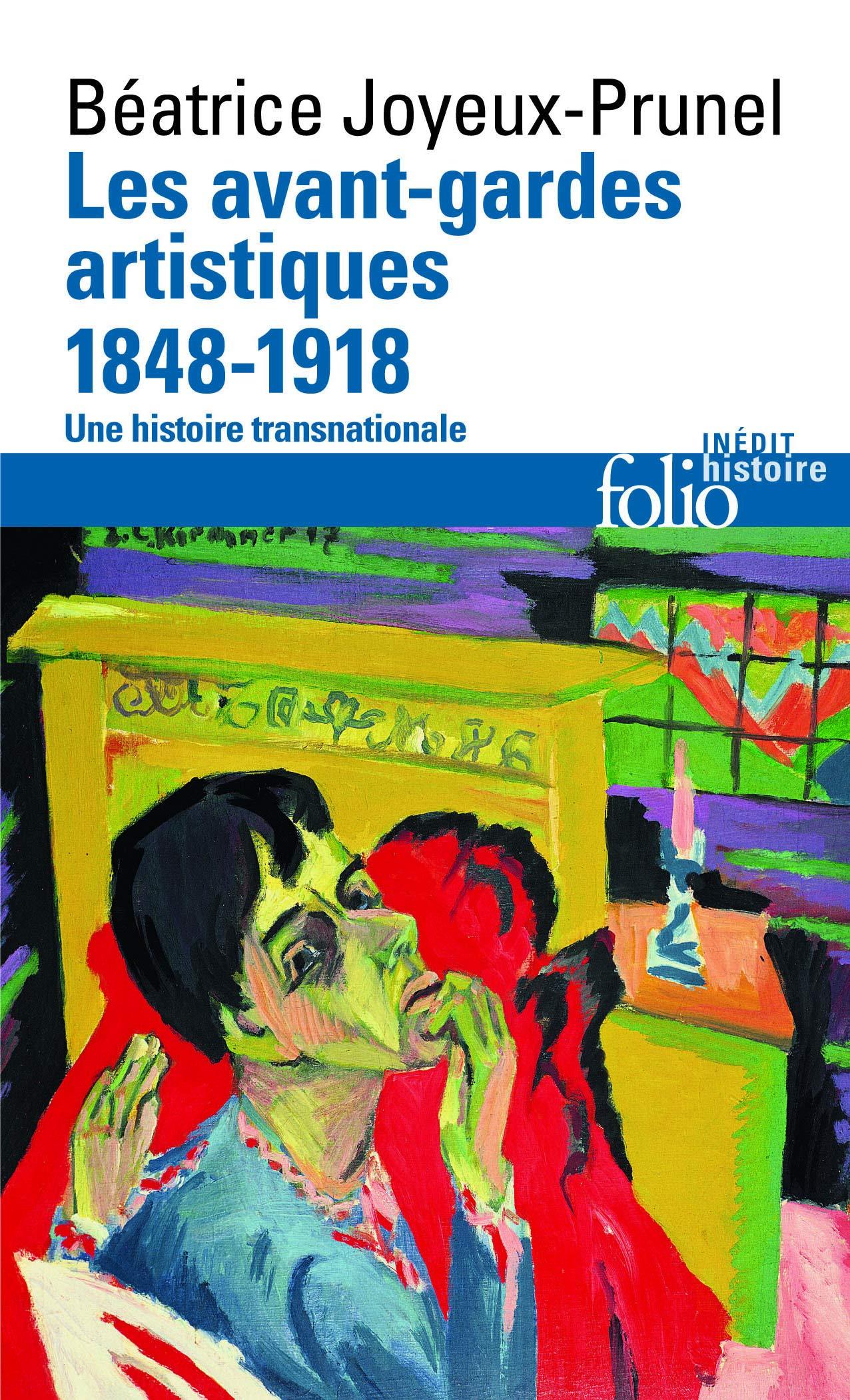Les avant gardes artistiques (1848 1918): Une