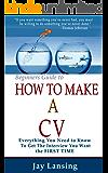 How To Make A CV (How To Write A Successful CV)