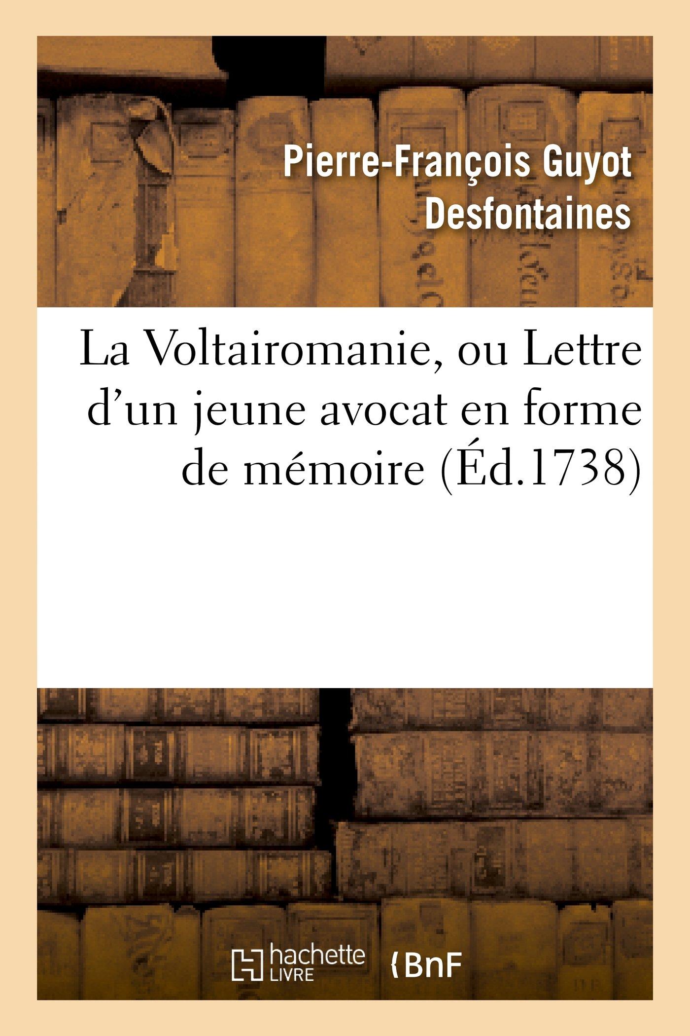 Buy La Voltairomanie Ou Lettre D Un Jeune Avocat En Forme