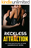 Reckless Attraction: BWWM Second Chance Forbidden Romance