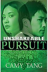 Unshakeable Pursuit: A Christian Romantic Suspense novella (Sonoma series) Kindle Edition