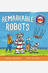 Amazing Machines: Remarkable Robots Kindle Edition