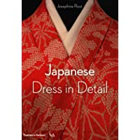 Japanese Dress in Detail: Fashion in Detail series (Victoria and Albert Museum)