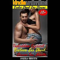 Forbidden Explicit Erotica Sex Short Stories for Adults: Extremely Dirty Erotic Short Stories for Adults, Hard Sex…