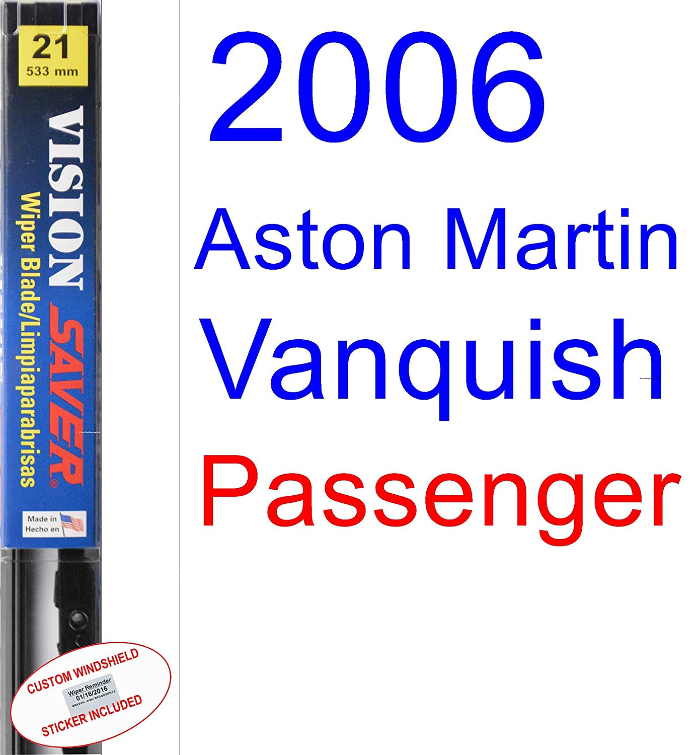 Amazon.com: 2006 Aston Martin Vanquish Wiper Blade (Driver) (Saver Automotive Products-Vision Saver): Automotive