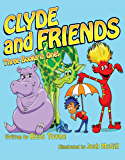 Clyde and Friends 3 Books in 1!