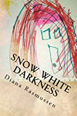 Snow White Darkness: Smothered By Control Kindle Edition