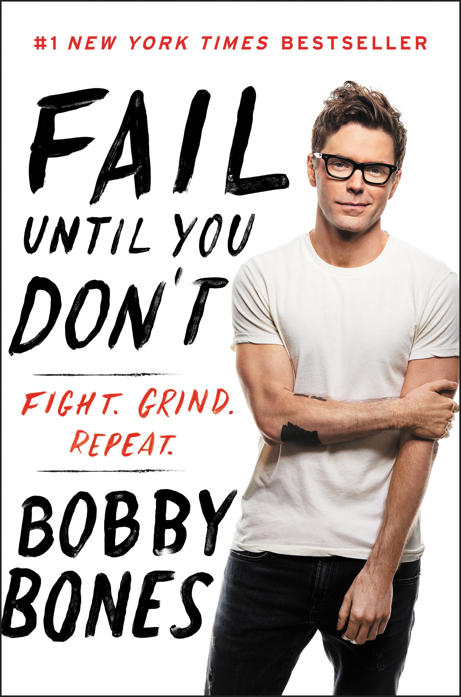 dd3a1d42db Fail Until You Don't: Fight Grind Repeat: Bobby Bones: 9780062795816 ...