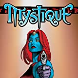 img - for Mystique (2003-2005) (Collections) (2 Book Series) book / textbook / text book