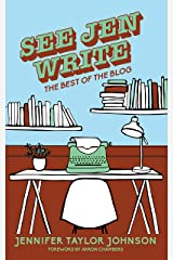 See Jen Write: The Best of the Blog Kindle Edition
