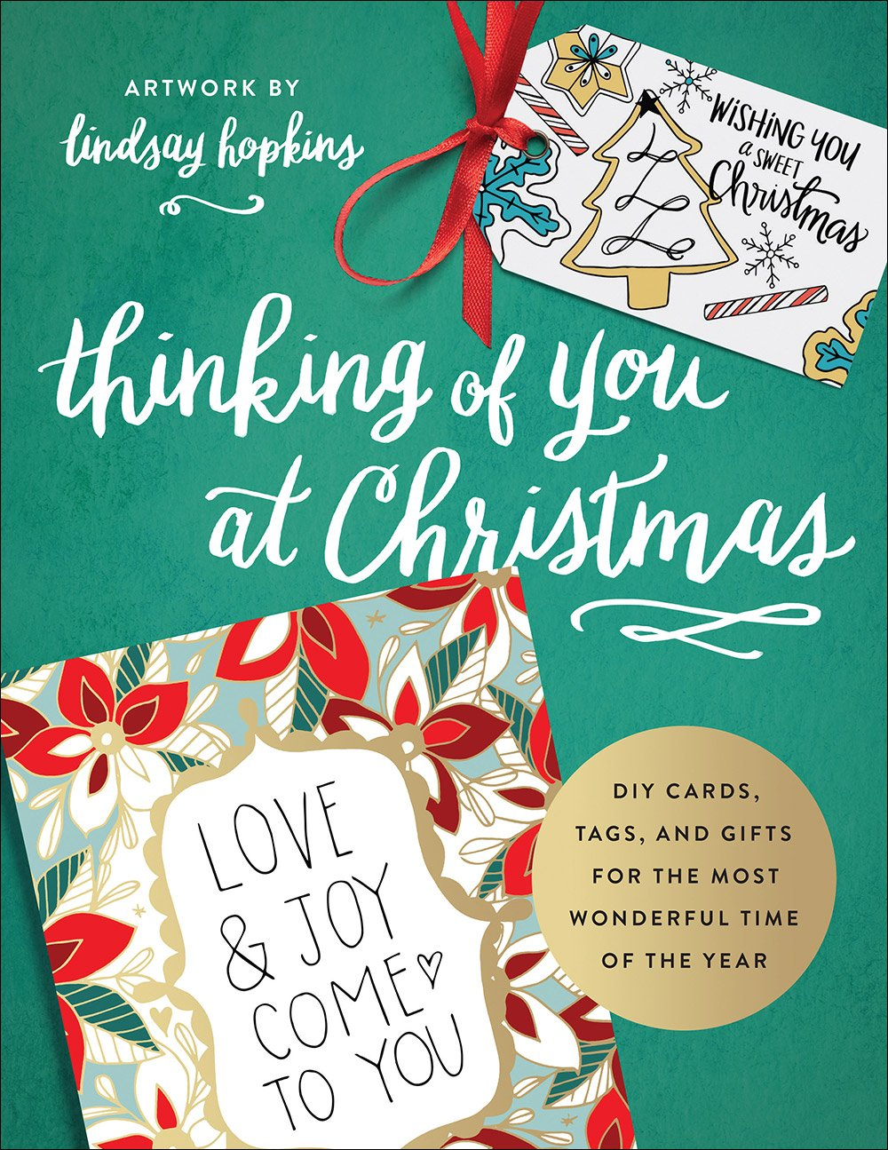 Download Thinking of You at Christmas: DIY Cards, Tags, and Gifts for the Most Wonderful Time of the Year (Colorful Greetings) pdf epub