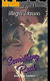 Something Real (Silverton Series Book 1)