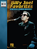 Billy Joel Favorites Keyboard Book (Note-for-Note Keyboard Transcriptions)