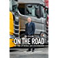 On the Road: My Time at Scania and Volkswagen (English Edition)