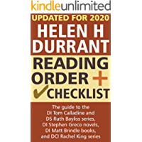 Helen H Durrant Reading Order and Checklist: The guide to the DI Tom Calladine and DS Ruth Bayliss series, DI Stephen…