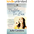 Truffles by the Sea (Chocolate Series Book 2)