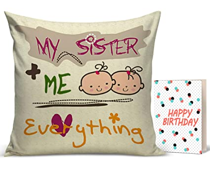 Buy TIED RIBBONS Birthday Gifts For Sister From Printed Cushion12 Inch X 12 With Filler And Greeting Card Online At Low Prices In India