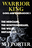 Warrior King (Gods and Kings Book 3)