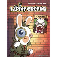 The Lapins Crétins, Tome 11 : Wanted