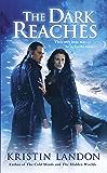 The Dark Reaches (A Hidden Worlds Novel)