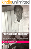 """Any Budding Sailors?"": Deep Sea Master Mariner - 1950's  Merchant Navy"