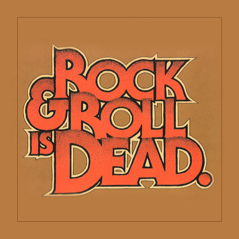 Rock & Roll Is Dead [12 inch Analog]                                                                                                                                                                                                                                                    <span class=