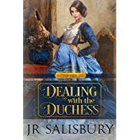 Dealing With The Duchess (Mayfair Book 1)