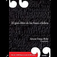 El gran libro de las frases celebres (Spanish Edition)