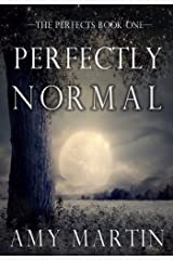 Perfectly Normal (The Perfects Book 1) Kindle Edition