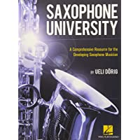 Saxophone University: A Comprehensive Resource for the Developing Saxophone Musician
