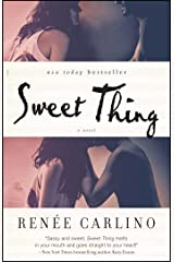 Sweet Thing: A Novel Kindle Edition
