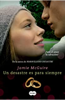 Un desastre es para siempre / Beautiful Oblivion (Spanish Edition)