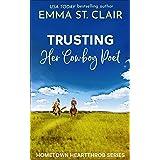 Trusting Her Cowboy Poet (Hometown Heartthrobs Book 4)