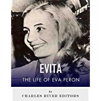 Evita: The Life of Eva Perón