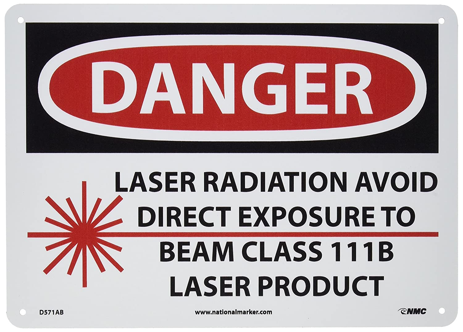 0.040 Aluminum Black//Red on White 14 Length x 10 Height NMC D571AB OSHA Sign LASER RADIATION AVOID DIRECT EXPOSURE TO BEAM CLASS 111B LASER PRODUCT with Graphic 14 Length x 10 Height Legend DANGER