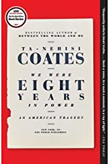 We Were Eight Years in Power: An American Tragedy Paperback