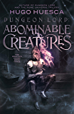 Dungeon Lord: Abominable Creatures (The Wraith's Haunt - A litRPG series Book 3) (English Edition)