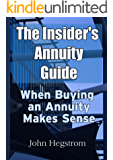 The Insider's Annuity Guide: When Buying an Annuity Makes Sense