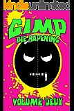 Gimp: The Rapening (Volume Deux)