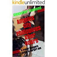 Angeles City Philippines After Hours: A Travel Bloggers Guide to Bargirl Sex